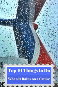 what to do on a rainy day on your cruise