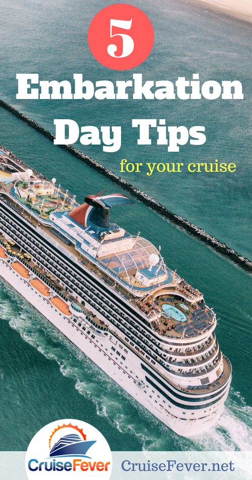 5 cruise embarkaktion tips you will want to remember before your next cruise.  Every cruise begins first with embarkation so don't start off on the wrong foot. #cruisetips #cruise #embarkation #vacation #travel #cruiseship
