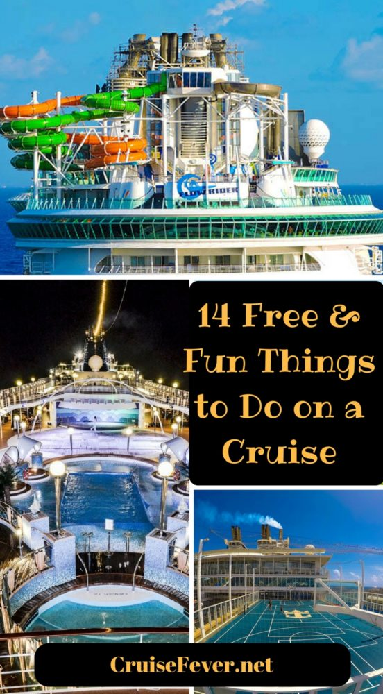 14 Free and Fun things to do on a cruise