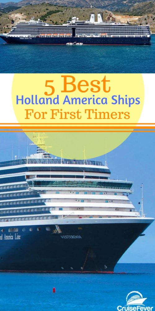 Best Holland America Line Cruise Ships For Your First Voyage - Best holland america cruise ship