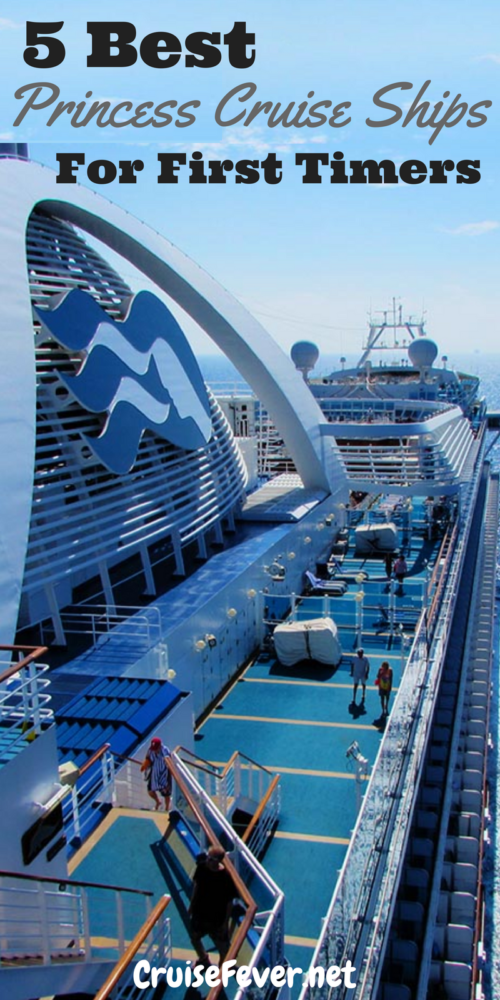5 Best princess cruise ships for first timers