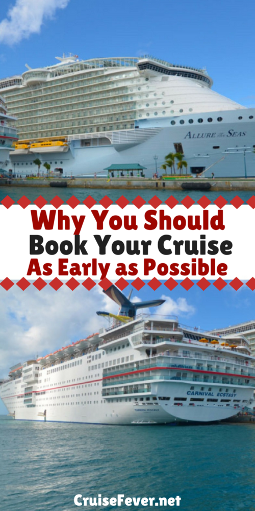 Book Your Cruise as early as possible