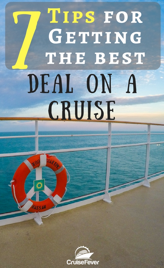 How to get the best deal on your next cruise.  Check out these 7 tips that will make sure you don't overpay for your cruise vacation.  Cruise like a pro and save all that dough!  #cruisefever #cruisedeals #cruisedeal #savemoney #vacation #travel #cruise