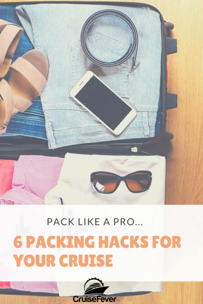 6 Travel Packing Hacks For Your Cruise