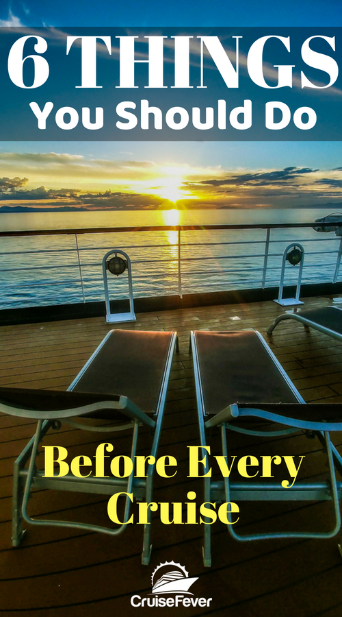 Want to be prepared before your cruise? Here are 6 things you should do and a few other tidbits to help you get ready for the best vacation on the planet. We love cruising and want to hear from others who have Cruise Fever! Join Us! #cruisefever #cruisetips #cruise #firsttimecruise