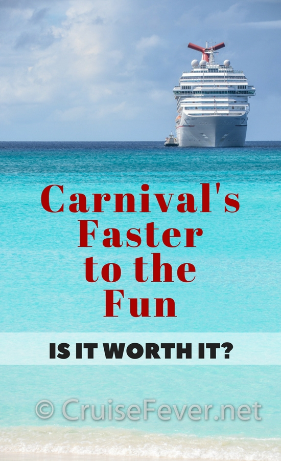 Thinking about Carnival's FTTF (Faster to the Fun) program?  See what all the hubub is about and if FFTF is really worth it or not.  Have you tried Faster to the Fun before?  If so, tell us what you thought. #cruise #cruisefever #fttf #carnival #fastertothefun