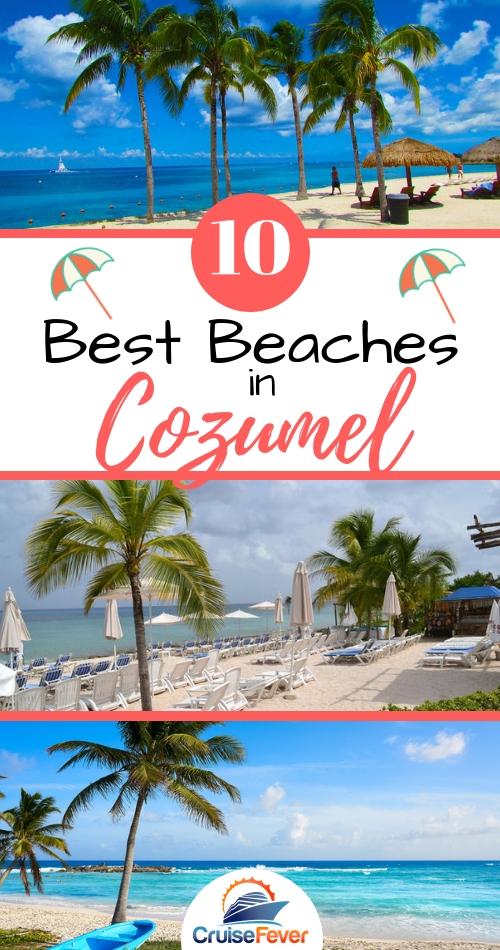 10 Best Beaches in Cozumel
