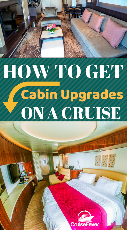 How Do You Get Your Cruise Cabin Upgraded To A Veranda Or Suite? Check Out