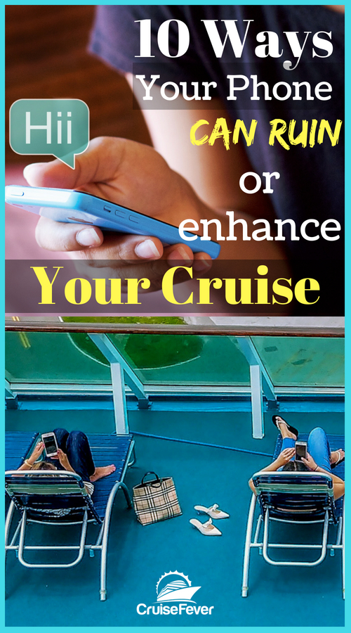 A cell phone can be a blessing and a curse.  It can either ruin or enhance your cruise if you choose to bring it along, so here is some helpful advice to take with you on that cruise ship vacation. #cruisefever #cruisephone #cellphonecruise