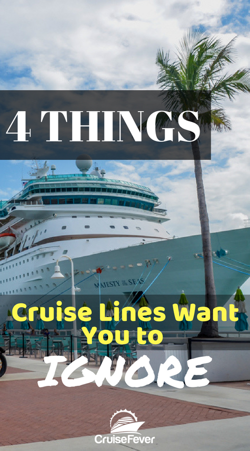4 Things Cruise Lines Would Like You to Ignore
