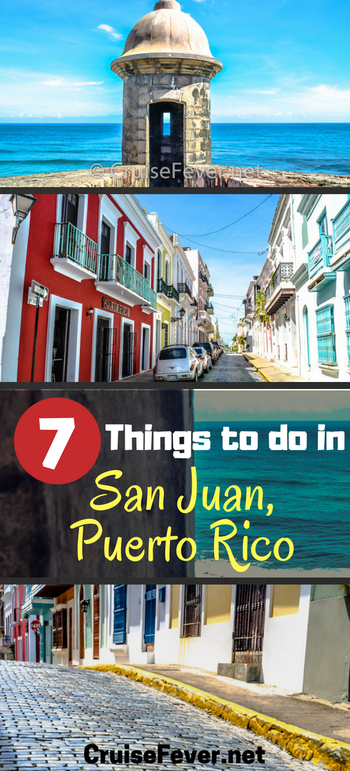 Want to take a cruise to San Juan, Puerto Rico? If you are taking a cruise to Eastern Caribbean, that is a good chance that your ship will have San Juan as one of the scheduled port stops.  Check out 7 best things you can do in San Juan while on your cruise. #sanjuan #cruisefever #puertorico #thingstodoinsanjuan