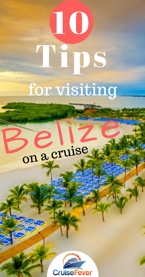Going to Belize on a cruise?  Don't miss out on these 10 tips that will make your visit to this exotic place even more amazing... #cruisebelize #belizecruise #cruisefever #belize #belizevacation