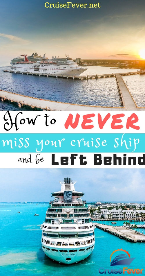 Want to make sure you never get left behind on a cruise?  Follow this simple advice and don't miss your cruise ship! #cruisefever #cruiseship #cruisetravel #cruisevacation #cruisetips
