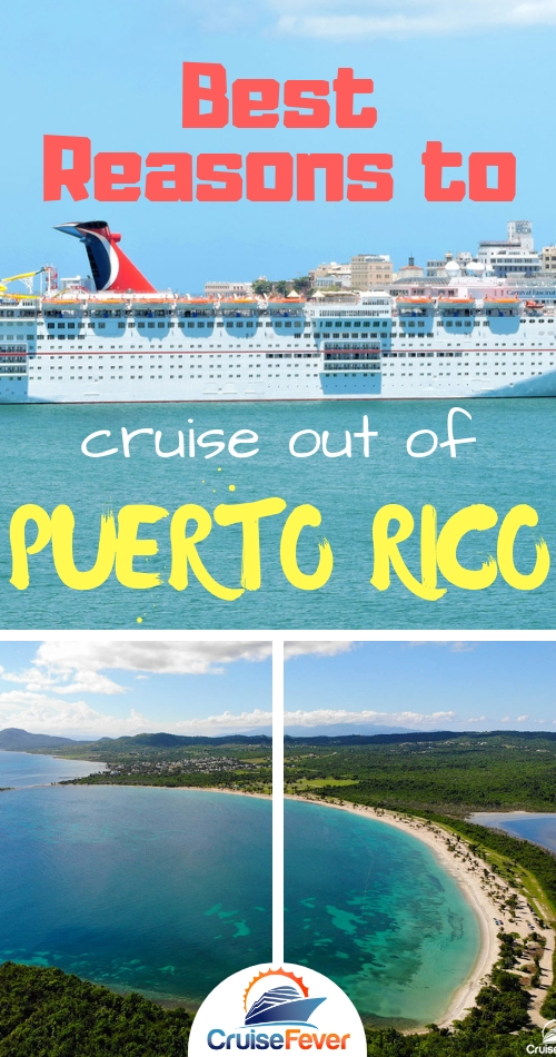 Reasons to Take a Cruise Out of San Juan, Puerto Rico