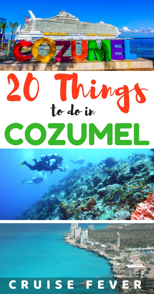 Cozumel Cruise Tips and 23 Best Things to Do in Port