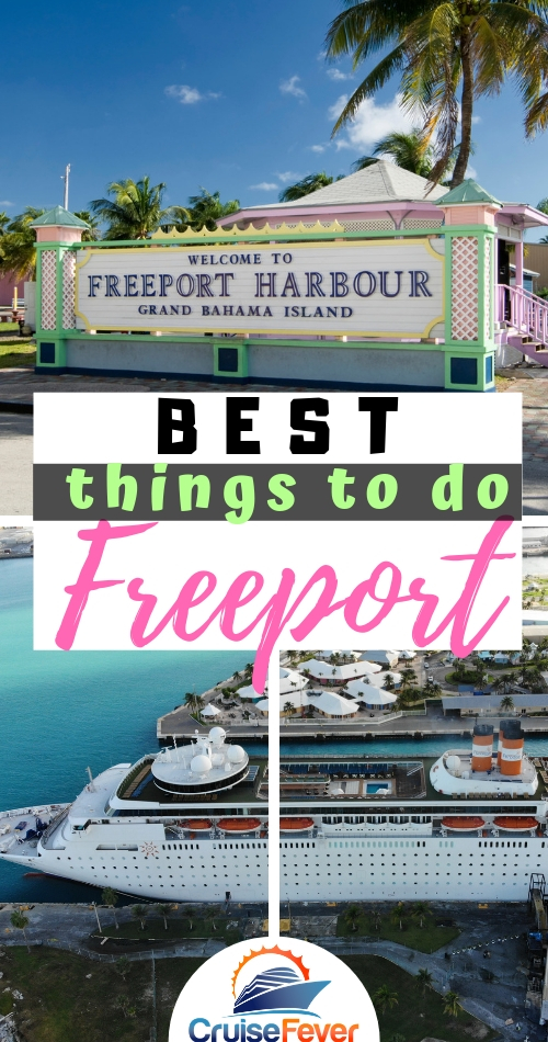 Best Things to Do in Freeport, Grand Bahama on a Cruise