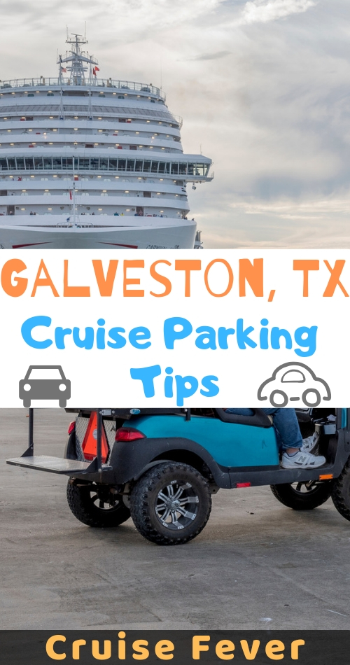 Best Galveston Cruise Parking Tips, Rates & Locations [Read Before Cruise]