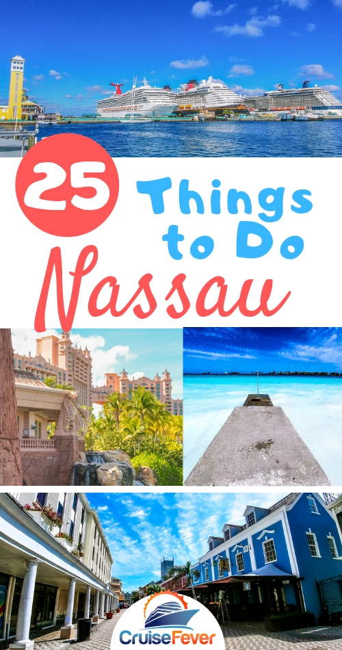 25 Things to Do in Nassau, Bahamas on Your Cruise