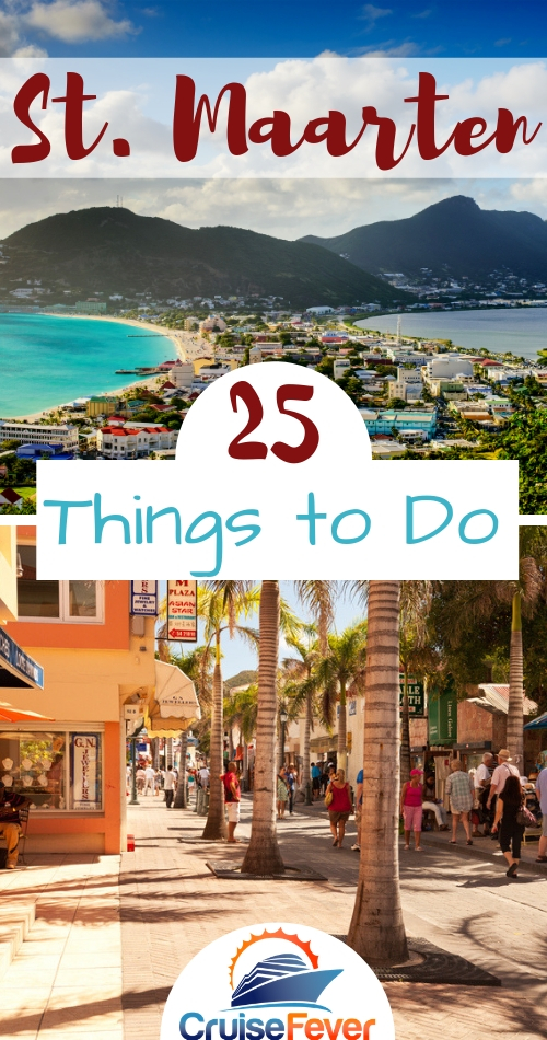 25 Fun Things To Do In St. Maarten While On A Cruise