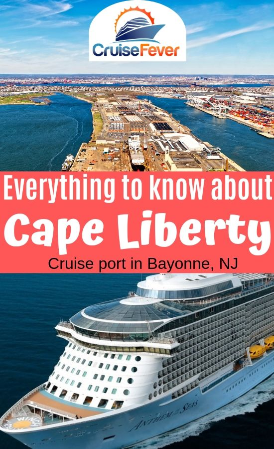 Everything to Know About Cape Liberty Cruise Port (Bayonne, NJ)