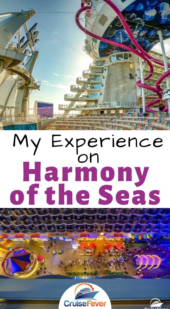 Harmony of the Seas Review: My Experience and How it Compares to Symphony