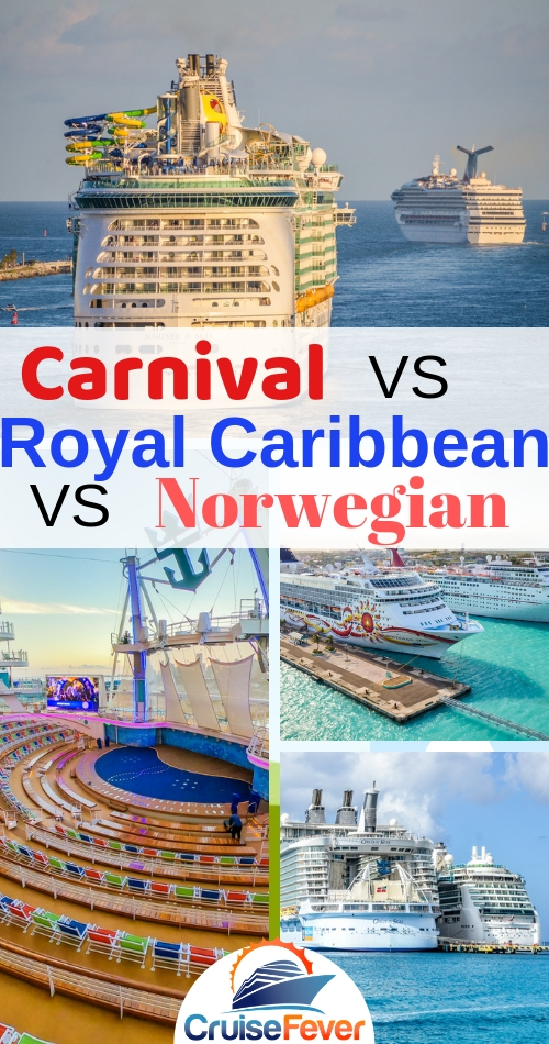 Cruise Lines Compared: Carnival, Royal Caribbean, and