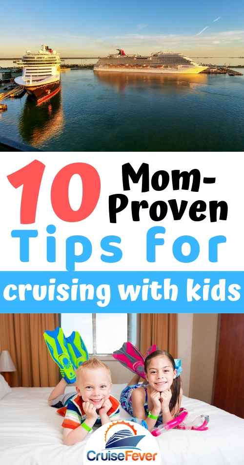 10 Mom-Proven Tips for Cruising with Kids