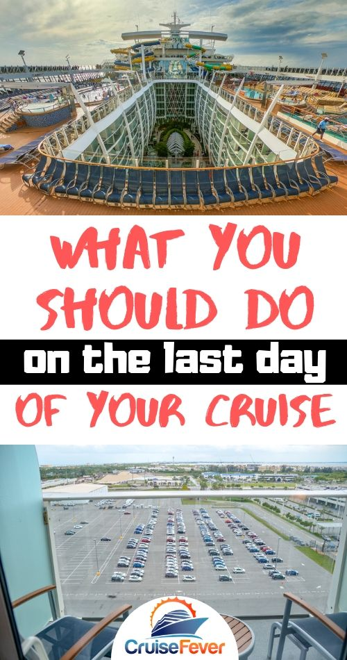 What You Should Do on the Last Day of Your Cruise