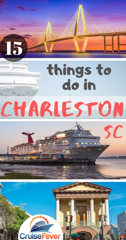 Things to Do in Charleston, SC Before Your Cruise
