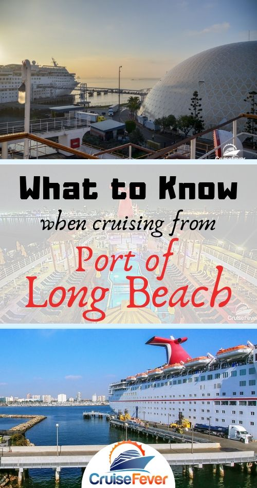 7 Things to Know About the Long Beach Cruise Terminal