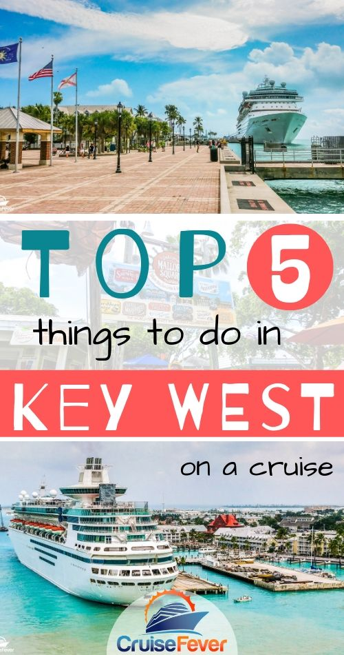 Top 5 Things to Do in Key West While on a Cruise
