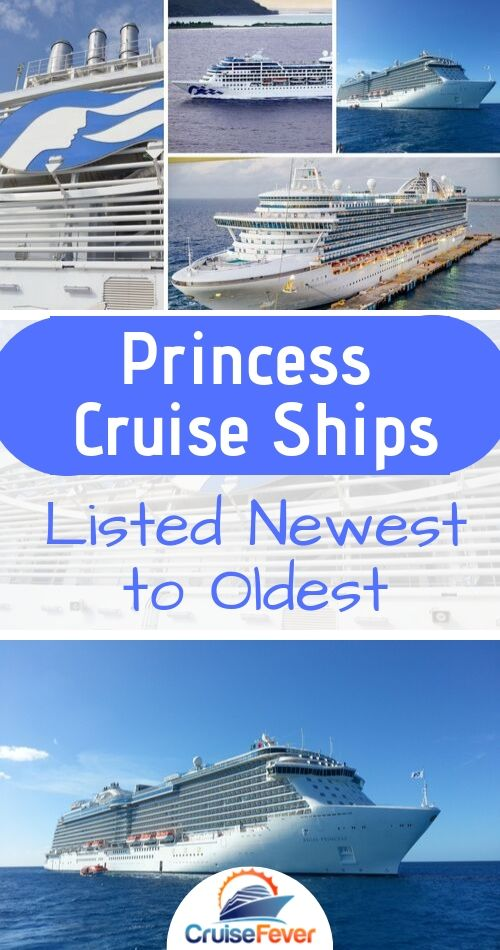 List of Princess Cruise Ships Newest to Oldest