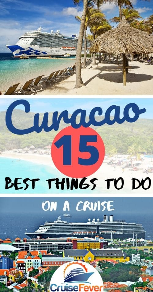 What are the best things to do in Curacao when on a cruise?  Check out our list and see all the amazingly fun things you can do while stopping at this cruise port in the Caribbean.