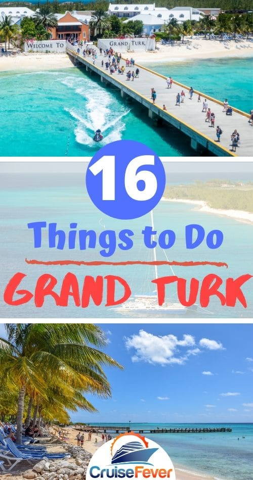 15 Great Things to Do in Grand Turk on Your Cruise