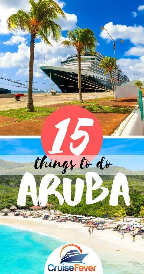 15 Best Things to Do in Aruba on Your Cruise